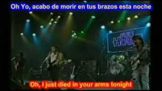 I Just Died In Your Arms ( SUBTITULADO ESPAÑOL INGLES )