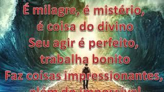 Louvor Cheiro de Milagre - LETRA E MUSICA