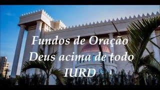 Fundos de Oração 2016 -  Deus acima de todo - IURD.