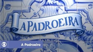 A Padroeira: relembre a abertura da novela da Globo