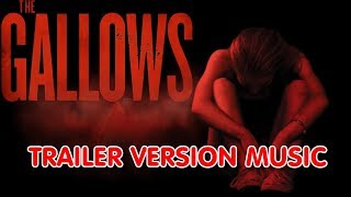 THE GALLOWS Trailer Music Version | Movie Trailer Theme Song