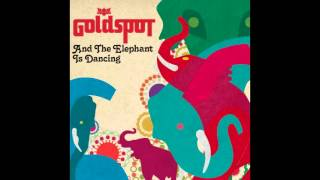 Goldspot 2013 new song border line