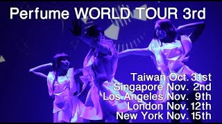 Perfume WORLD TOUR 3rd -Trailer-