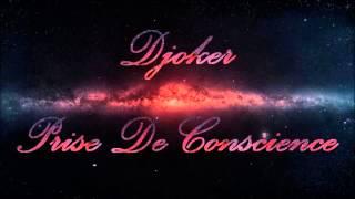 Djoker - Prise De Conscience