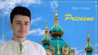 PRICESNE - Lăudați-L că e mare Dumnezeu - Radu Cimpoi