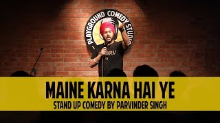 Maine Karna Hai Yeh | Surviving 'Laal Hit' | Stand Up Comedy by Parvinder Singh