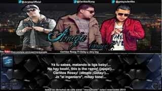 Amiga (remix) (letra) - Carlitos Rossy Ft Gotay ''El auntentiko'' y Jory boy