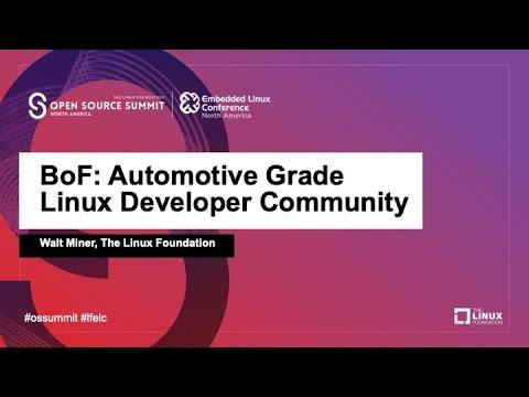 BoF: Automotive Grade Linux Developer Session - Walt Miner, The Linux Foundation