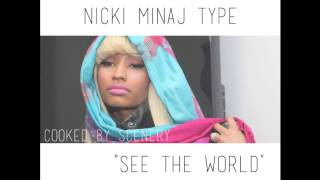 "Nicki Minaj ft. Iggy Azalea - ""See The World"" Type Beat 2016"