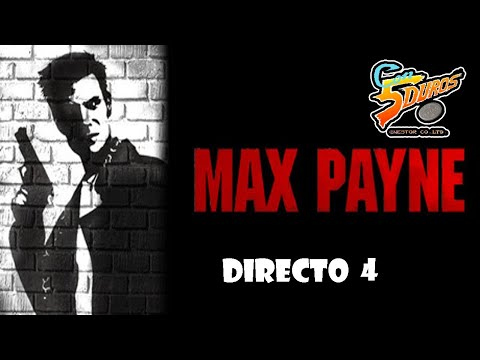 DIRECTO: MAX PAYNE (PC) (CUARTO DIRECTO) (4 de ?)