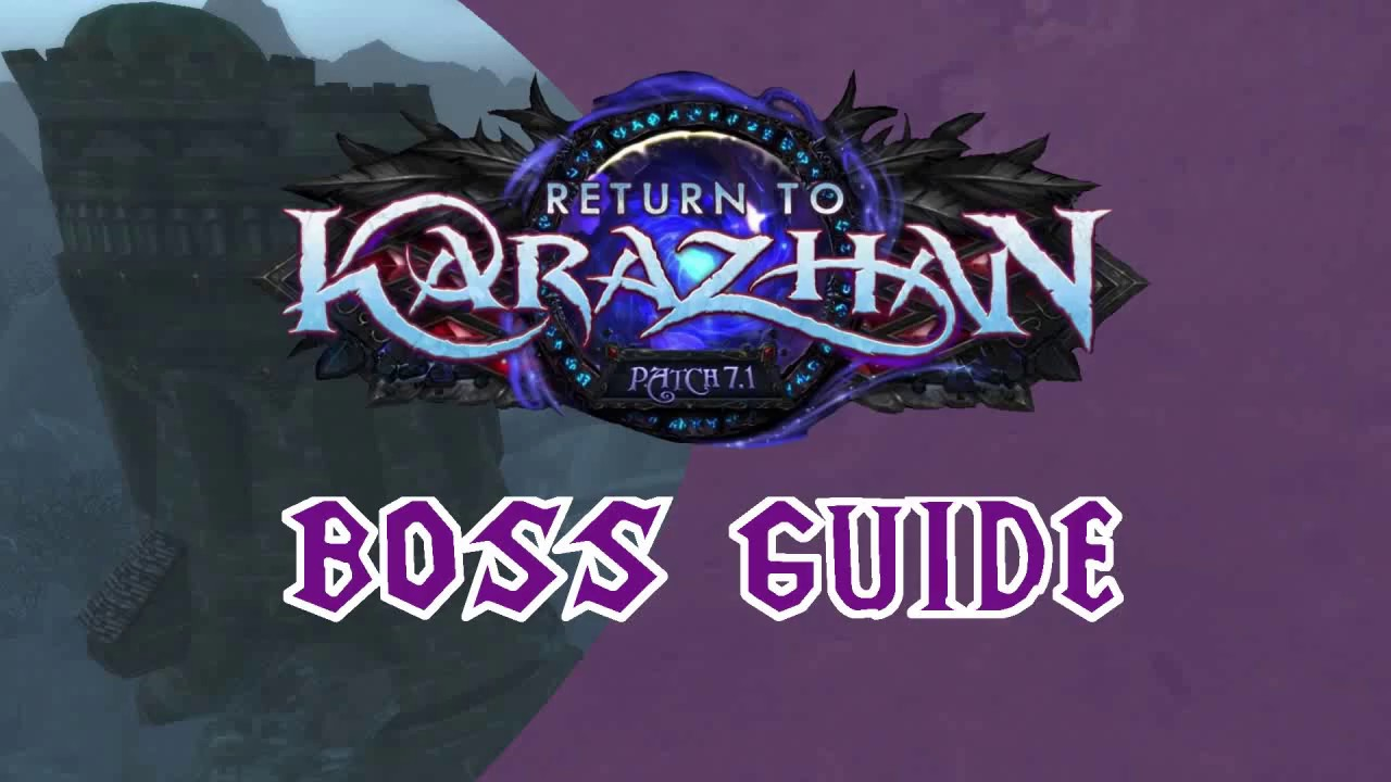 <span>Return to Karazhan Boss Guide</span>