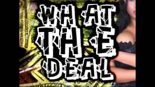 What The Deal - G-LOC x Shoddy Boe (Mastered By Serg)