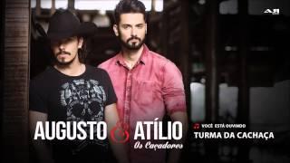 Augusto & Atílio - Turma da Cachaça (CD 'Os Caçadores')