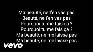 Maitre gims - Ma beauté ( Paroles )
