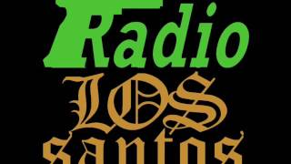 GTA San Andreas RADIO LOS SANTOS Da Lench Mob - Guerillas in tha Mist