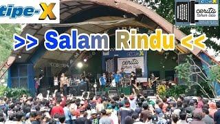 Tipe X _  Salam Rindu * Taman Topi Bogor