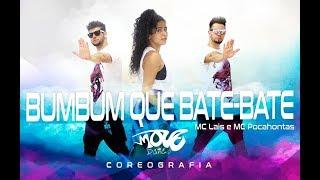 Bumbum Que Bate-Bate- MC Lais e MC Pocahontas - Move Dance Brasil - Coreografia - (Quem tem joga)