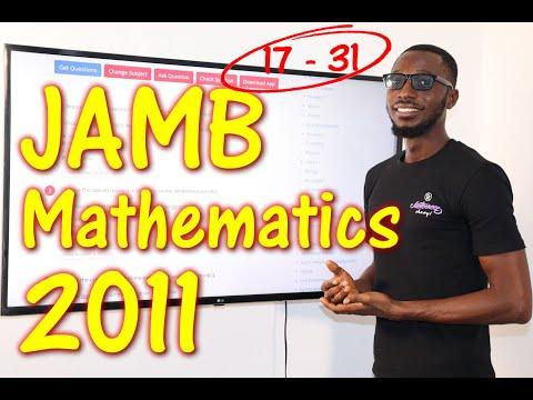 JAMB CBT Mathematics 2011 Past Questions 17 - 31