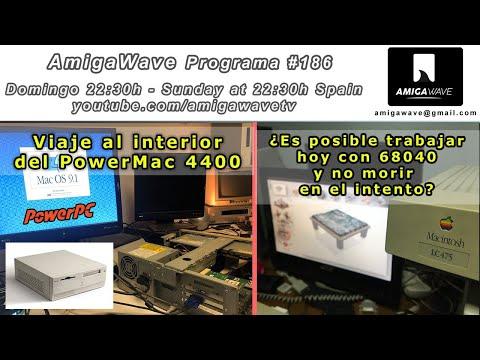 AmigaWave #186 - Viaje al interior del Mac 4400, ¿se puede trabajar hoy con un 68040?.