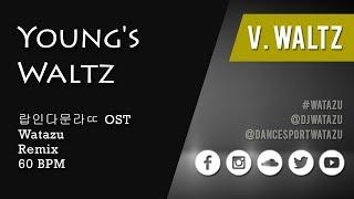 Young's Waltz (Viennese Waltz)  | Watazu Remix