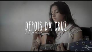 Depois da Cruz - Aline Barros (cover Tainara )