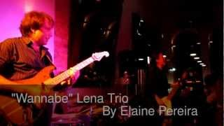 """Wannabe"" Lena Trio"