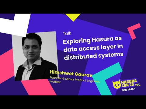 Exploring Hasura as data access layer in distributed systems