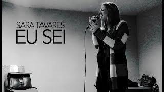 Sara Tavares - Eu Sei | Xénia Pereira
