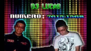 ABERTURA DJ LUCAS 2013 BRABA DJ LUCAS SG DG PRODUÇÕES