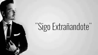 Sigo Extrañandote letra - J Balvin - (Letra Oficial)