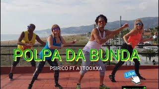 Psirico ft attooxxa  popa da bunda Musica do verao 2018 Brasil coreografia David Brasukas