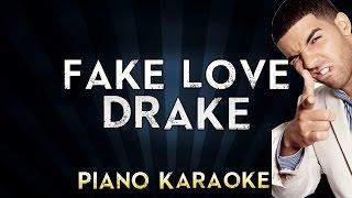 DRAKE - Fake Love   Piano Karaoke Instrumental Lyrics Cover Sing Along