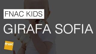 FNAC Kids: Girafa Sofia