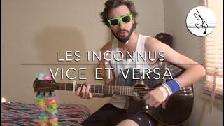 Vice et Versa - Les Inconnus (100e COVER !!!)