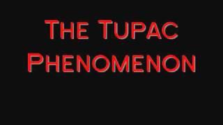 The Tupac Phenomenon : Intro 2010 Documentary