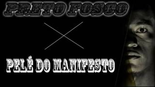 Pelé do Manifesto - Preto Fosco [Prod. ADRBeats]