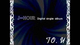 제이아워 J-Hour - To U (Feat. 이승조 Lee SeungJo)