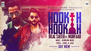 Hookah Hookah - Bilal Saeed & Bloodline Music ft. Muhfaad |  Latest Punjabi Hit 2018 width=