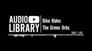 Bike Rides - The Green Orbs