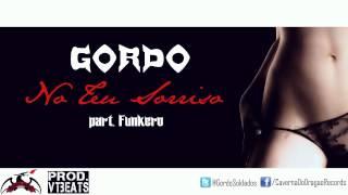 Luã Gordo - No Teu Sorriso (part. Funkero)