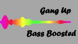 EXTREME BASS BOOSTED | Gang Up + Undistorted + (Young Thug) (Epic BASS)