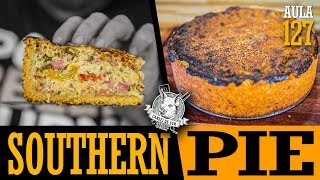 Aula 127 - Southern Pie (receita de torta de linguiça) / Cansei de Ser Chef