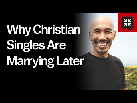 Why Christian Singles Are Marrying Later // Ask Pastor John