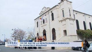 139 de ani de la reintegrarea Dobrogei in granitele Romaniei