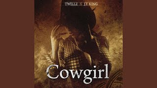 Cowgirl (feat. J.T. King)