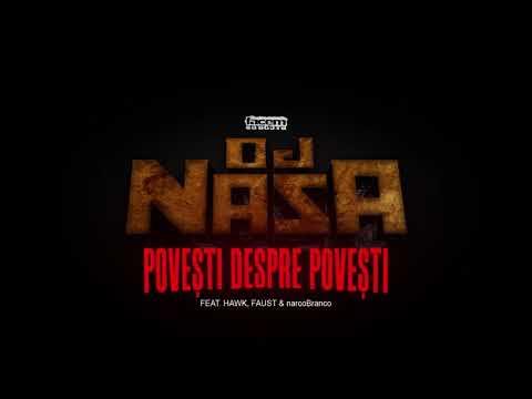 DJ NASA - Povești Despre Povești (feat. Hawk, Faust & narcoBranco)