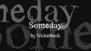 Someday - Nickelback Lyrics
