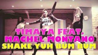 AYA - Timaya ft. Machel Montano  Shake Yuh Bum Bum - Dancehall Soca Class