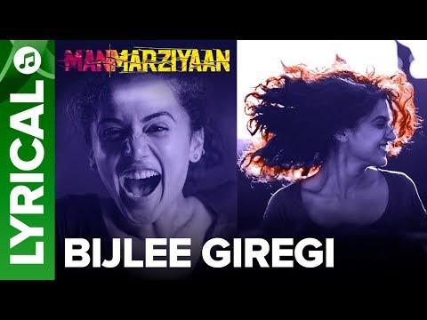 Bijlee Giregi   Lyrical Audio Song   Manmarziyaan   Amit Trivedi, Shellee   Abhishek, Taapsee, Vicky