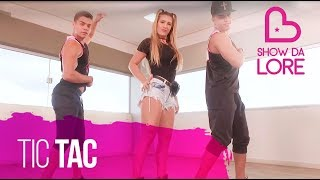 Tic Tac - Lucas Lucco e MC Lan - Lore Improta | Coreografia
